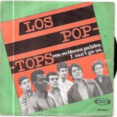Discos de vinilo: SINGLE. LOS POP-TOPS. SON SU BLANCA PALIDEZ. I CAN´T GO ON.. Lote 58107516