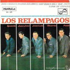 Discos de vinilo: SINGLE. LOS RELAMPAGOS. DOS CRUCES. MARIA DOLORES. HAY QUIEN DICE DE JAÉN. LUNA DE ESPAÑA. . Lote 58107577