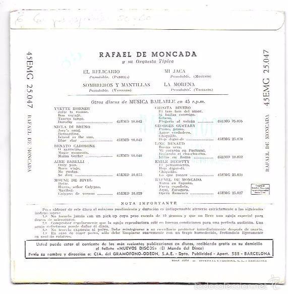 Discos de vinilo: SINGLE. RAFAEL DE MONCADA Y SU ORQUESTA TIPICA. EL RELICARIO. SOMBREROS Y MANTILLAS. MI JACA. - Foto 2 - 58107862