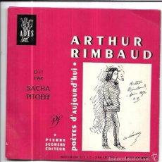 Discos de vinilo: SINGLE. ARTHUR RIMBAUD. POÈTES D´AUJOURD´HUI. DIT PAR SACHA PITOËFF.. Lote 58109366