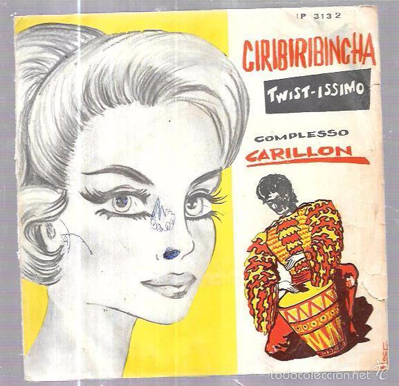 SINGLE. TWIST-ISSIMO. CIRIBIRIBINCHA. COMPLESSO, CARILLON. (Música - Discos - Singles Vinilo - Música Infantil)