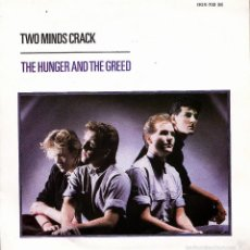 Discos de vinilo: TWO MINDS CRACK-THE HUNGER AND THE GREED + THE DREAM THAT CAME BEFORE SINGLE VINILO 1984 SPAIN. Lote 58110662