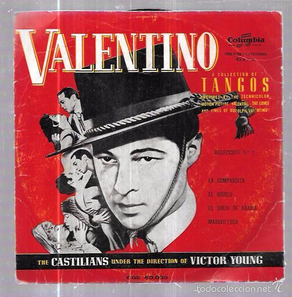 SINGLE. VALENTINO. TANGOS Nº2. THE CASTILIANS. LA COMPARSITA. EL GIGOLO. EL SHEIK DE ARABIA. (Música - Discos - Singles Vinilo - Grupos y Solistas de latinoamérica)