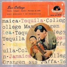 Discos de vinilo: EPS. SAX-COLLEGE. MAX GREGER Y SU ORQUESTA. TEQUILA. COLEGIAL, FOXTROT. JAMAICA, CALYPSO.. Lote 58110885