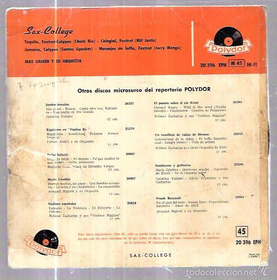 Discos de vinilo: EPS. SAX-COLLEGE. MAX GREGER Y SU ORQUESTA. TEQUILA. COLEGIAL, FOXTROT. JAMAICA, CALYPSO. - Foto 2 - 58110885