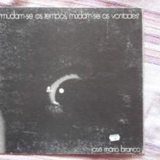 Discos de vinilo: JOSE MARIO BRANCO - MUDAM-SE OS TEMPOS, MUDAM-SE AS VONTADES - PORTUGUES - 1971 - EDIGSA 1974. Lote 58110987