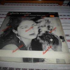 Discos de vinilo: GLORIA ESTEFAN DON´T WANNA LOSE YOU. Lote 58115431