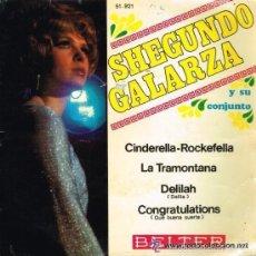 Discos de vinilo: SHEGUNDO GALARZA - CINDERELLA ROCKEFELLA / LA TRAMONTANA / DELILAH / CONGRATULATIONS - EP 1968 . Lote 58118306