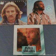 Discos de vinilo: LOTE DE 3 SINGLES DE PABLO ABRAIRA . Lote 58119478