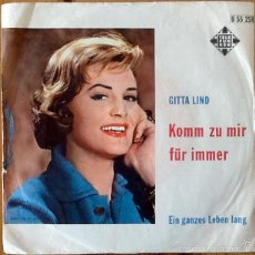 Discos de vinilo: GITTA LIND : KOMM ZU MIR FUR IMMER [DEU 1962] 7'. Lote 55816705