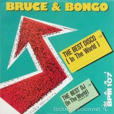 Discos de vinilo: BRUCE & BONGO - THE BEST DISCO (IN THE WORLD) - MAX MUSIC - MAX 254 SPAIN. Lote 58120942