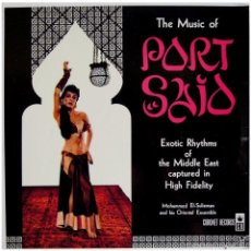 Discos de vinilo: MOHAMMED EL-SULIEMAN AND HIS ORIENTAL ENSEMBLE – THE MUSIC OF PORT SAID - LP US CORONET RECORDS. Lote 58121013