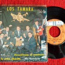 Discos de vinilo: LOS TAMARA EP VOLVER A TI+ 3 TEMAS 1963. Lote 58131566