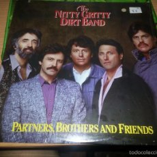 Discos de vinilo: NITTY GRITTY DIRT BAND/PARTNERS,BROTHERS & FRIENDS LP USA. Lote 58136426