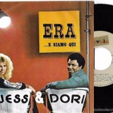 Discos de vinilo: WESS & DORI: EUROVISIÓN 1975: ERA / ...E SIAMO QUI. Lote 58136549