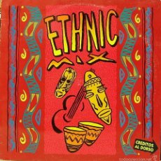 Discos de vinilo: LOS CHUNGUITOS + AFRIKA BAMBAATA-ETHNIC MIX MAXI SINGLE VINILO SPAIN. Lote 58143916