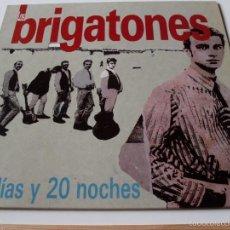 Discos de vinilo: LOS BRIGATONES - 20 DIAS Y 20 NOCHES - GRIND 1989 CON ENCARTE (BRIGHTON 64). Lote 58145355