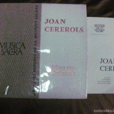 Discos de vinilo: JOAN CEREROLS. MISSA PRO DEFUNCTIS. MUSICA SACRA. DISCO + LIBRO.. Lote 58147592