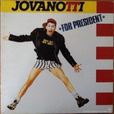 Discos de vinilo: JOVANOTTI : FOR PRESIDENT [ESP 1988] LP. Lote 55789339