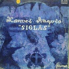 Discos de vinilo: MANUEL ANGULO-SIGLAS LP VINILO 1968 (10 PULGADAS). Lote 58177625