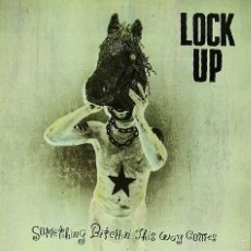 Discos de vinilo: LOCK UP-SOMETHING BITCHIN THIS WAY COMES LP VINILO 1990 (GERMANY). Lote 58178171