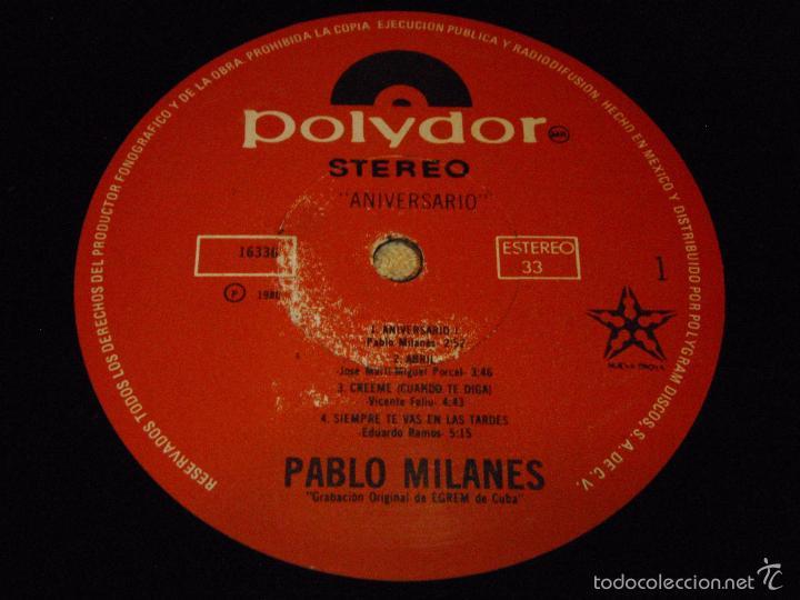 Discos de vinilo: PABLO MILANES ( ANIVERSARIO ) MEXICO -1980 LP33 - Foto 5 - 3517612