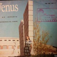 Discos de vinilo: VENUS. NO ME IMPORTA. COMPRENDO EL AMOR. Lote 58185236