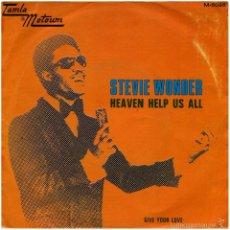 Discos de vinilo: STEVIE WONDER – HEAVEN HELP US ALL - SG SPAIN 1971 - TAMLA MOTOWN M-5098. Lote 58188645