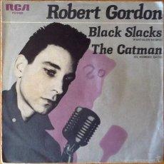 Discos de vinilo: ROBERT GORDON : BLACK SLACKS [ESP 1979]. Lote 58191921