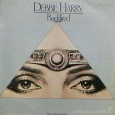Discos de vinilo: BLONDIE DEBBIE HARRY CORTAFUEGOS BACKFIRED R@RE SPANISH 12 PULGADAS MAXI SINGLE 45 SPAIN 1981. Lote 58197169