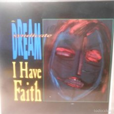 Discos de vinilo: DREAM SYNDICATE - I HAVE FAITH. Lote 58201169