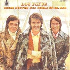 Discos de vinilo: LOS PAYOS .. SINGLE. Lote 58201430