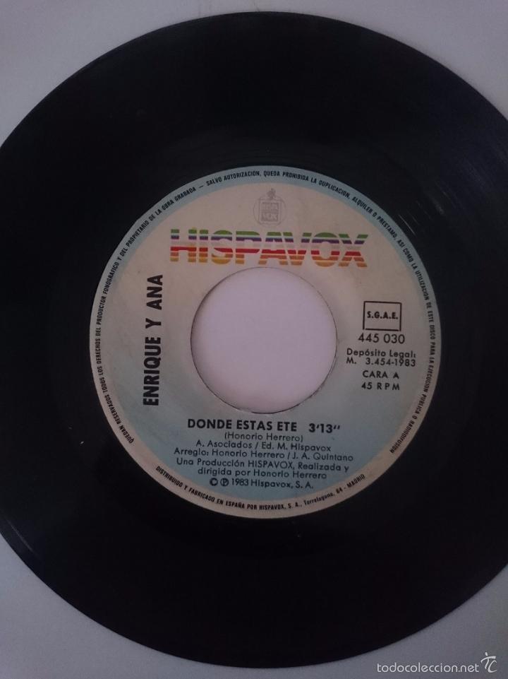 Discos de vinilo: ENRIQUE Y ANA - DONDE ESTAS ETE - LA CANCION DE LOS PLANETAS AÑO 1983 - HISPAVOX -RefM1E4BoEs47DiSin - Foto 2 - 58206157