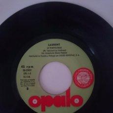 Discos de vinilo: LAURENT - SING SING BARBARA - LE TEMPLE BLEU - AÑO 1971 - OPALO -REFM1E4BOES47DISIN. Lote 58207550