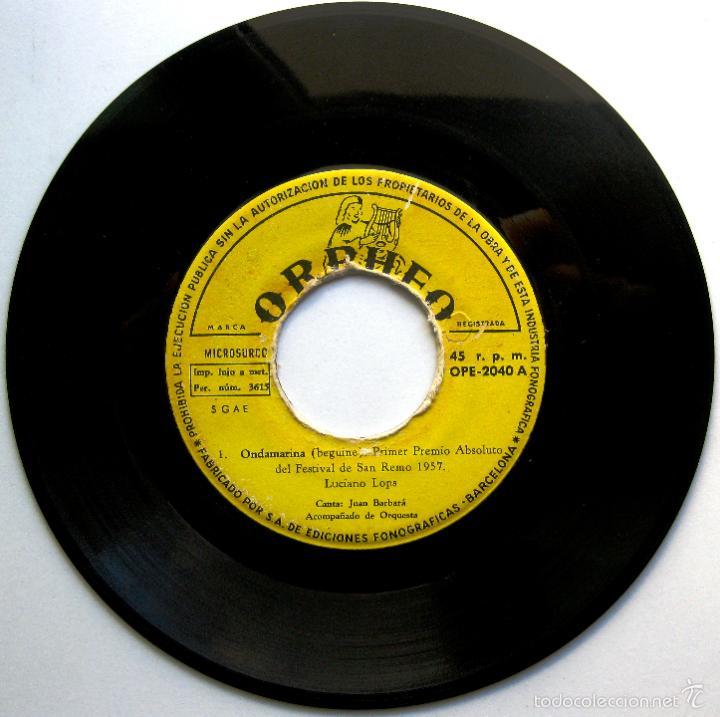 JUAN BARBARÁ - ONDAMARINA / ROGAR - FESTIVAL SAN REMO 1957 - SINGLE ORPHEO 1957 BPY (Música - Discos - Singles Vinilo - Otros Festivales de la Canción)