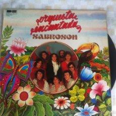 Discos de vinilo: LP ORQUESTA ENCANTADA-SABROSON. Lote 58213844