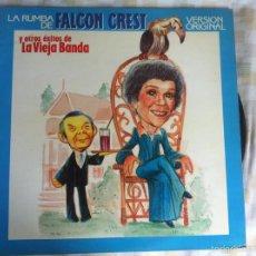 Discos de vinilo: LP LA VIEJA BANDA-LA RUMBA DE FALCON CREST. Lote 58213902