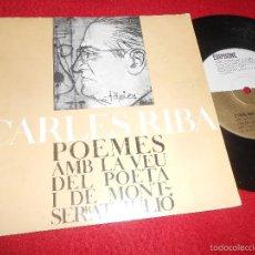 Discos de vinilo: CARLES RIBA POEMES AMB LA VEU DEL POETA I DE MONTSERRAT JULIO EP 1964 EDIPHONE CATALA POESIA. Lote 106108234