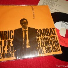 Dischi in vinile: ENRIC BARBAT EL GAMBERRET/ARA QUE ESTIC SOL +2 EP 1964 EDIPHONE CATALA SETZE JUTGES. Lote 58218469