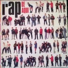 Discos de vinilo: VVAA. RAP DE AQUI. BMG-ARIOLA, SPAIN 1990 LP (SWEET/ BZN/ JUNGLE KINGS/ MC RANDY/ THTREE AS ONE...). Lote 113836484