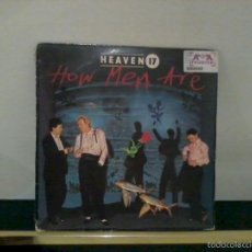 Discos de vinilo: HEAVEN 17 LP HOW MEN ARE PRECINTADO, NUEVO. Lote 58239032