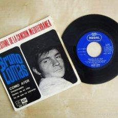 Discos de vinilo: BRUNO LOMAS - COMO AYER - EP 4 TEMAS ORIGINAL VINILO 1966 PRIMERA EDICION REGAL EMI. Lote 58244562