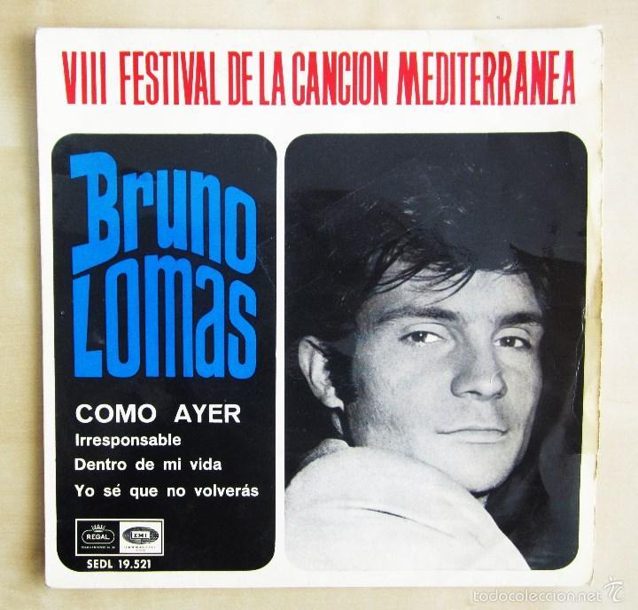 Discos de vinilo: BRUNO LOMAS - COMO AYER - EP 4 TEMAS ORIGINAL VINILO 1966 PRIMERA EDICION REGAL EMI - Foto 2 - 58244562