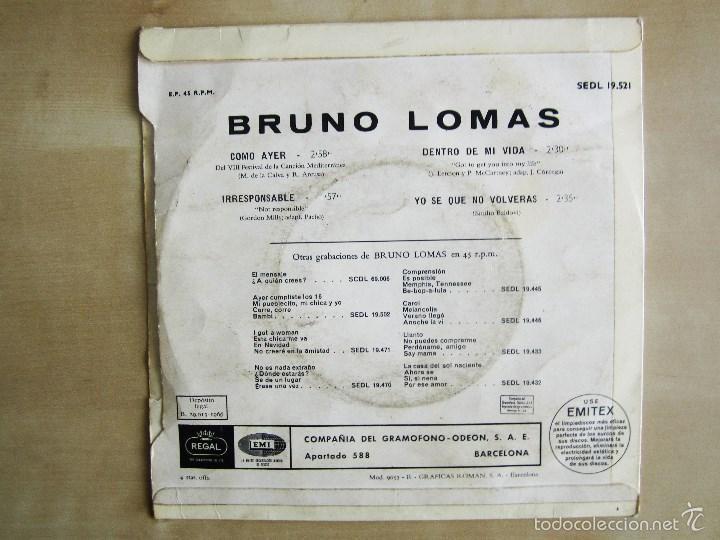 Discos de vinilo: BRUNO LOMAS - COMO AYER - EP 4 TEMAS ORIGINAL VINILO 1966 PRIMERA EDICION REGAL EMI - Foto 3 - 58244562