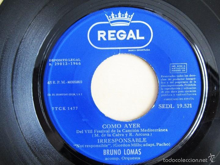 Discos de vinilo: BRUNO LOMAS - COMO AYER - EP 4 TEMAS ORIGINAL VINILO 1966 PRIMERA EDICION REGAL EMI - Foto 5 - 58244562
