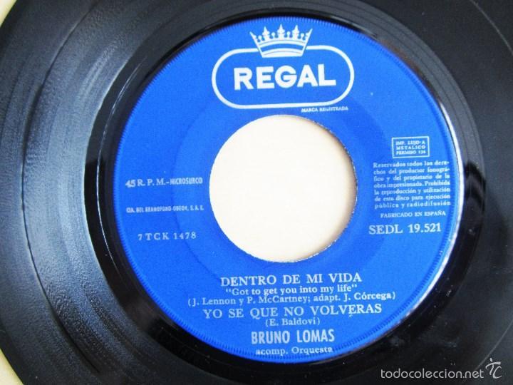 Discos de vinilo: BRUNO LOMAS - COMO AYER - EP 4 TEMAS ORIGINAL VINILO 1966 PRIMERA EDICION REGAL EMI - Foto 7 - 58244562