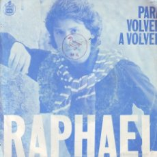 Discos de vinilo: RAPHAEL .. SINGLE. Lote 58245791