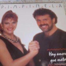Discos de vinilo: PIMPINELA- HAY AMORES QUE MATAN --SOLAMENTE ESTUCHE SIN DISCO -EN MAL ESTADO. Lote 58248953