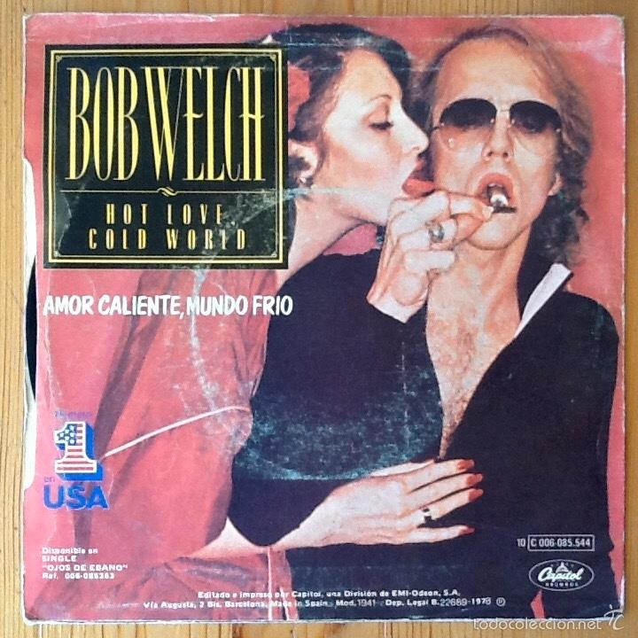 """Discos de vinilo: BOB WELCH : HOT LOVE COLD WORLD [ESP 1978] 7"""" - Foto 2 - 58249947"""