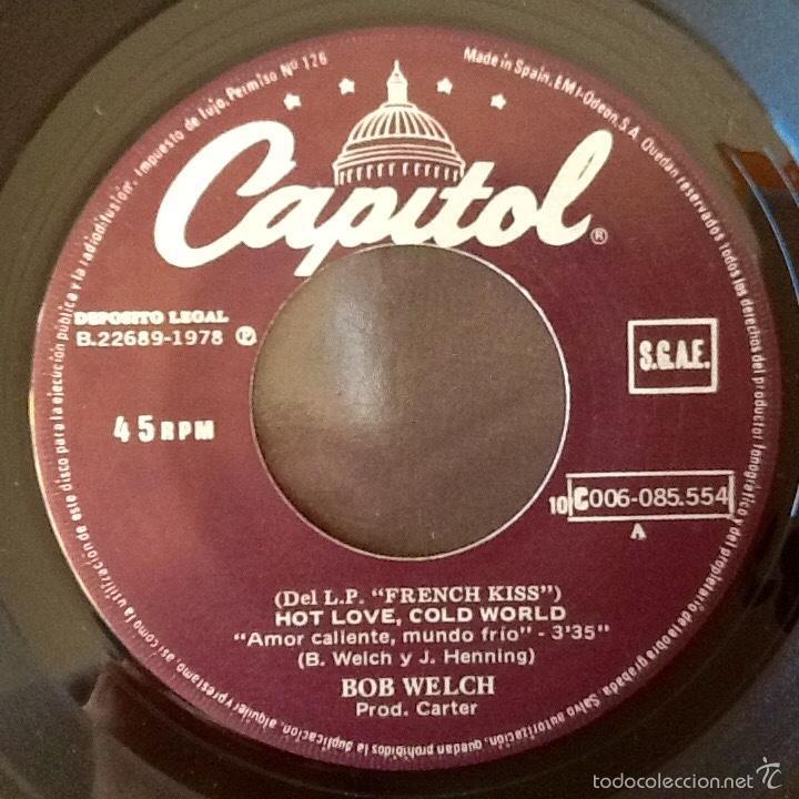 """Discos de vinilo: BOB WELCH : HOT LOVE COLD WORLD [ESP 1978] 7"""" - Foto 3 - 58249947"""